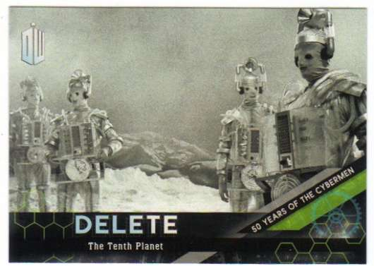 2016 Topps Doctor Who Exraterrestrial Encounters 50 Years of Cyberman