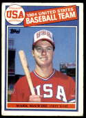 1985 Topps #401 Mark McGwire RC - USA Olympic Team / Oakland Athletics / A's (RC - Rookie Card) NM-MT MLB