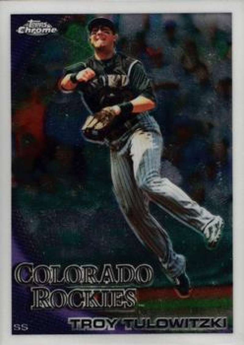 Baseball MLB 2010 Chrome #143 Troy Tulowitzki NM-MT Rockies