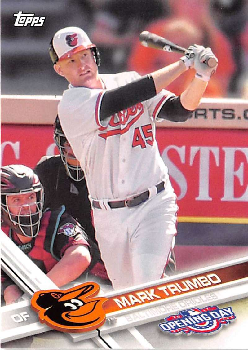 2017 Opening Day #178 Mark Trumbo NM-MT Orioles