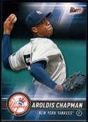 2017 Topps Bunt #117 Aroldis Chapman New York Yankees