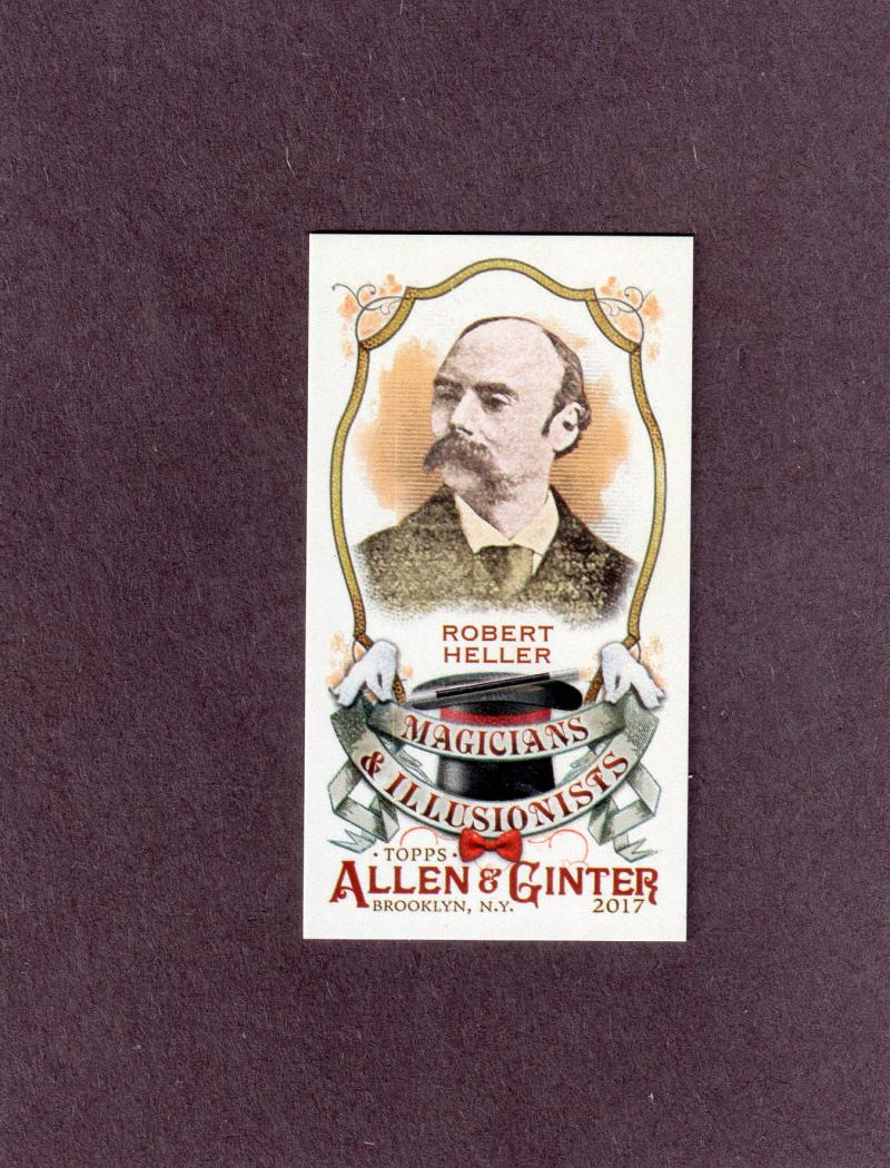 2017 Topps Allen and Ginter Magicians and Illusionists Mini #MI-14 Robert Heller