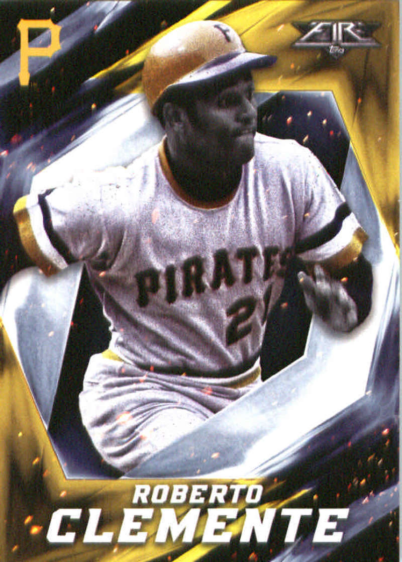 2017 Topps Fire #72 Roberto Clemente Pittsburgh Pirates