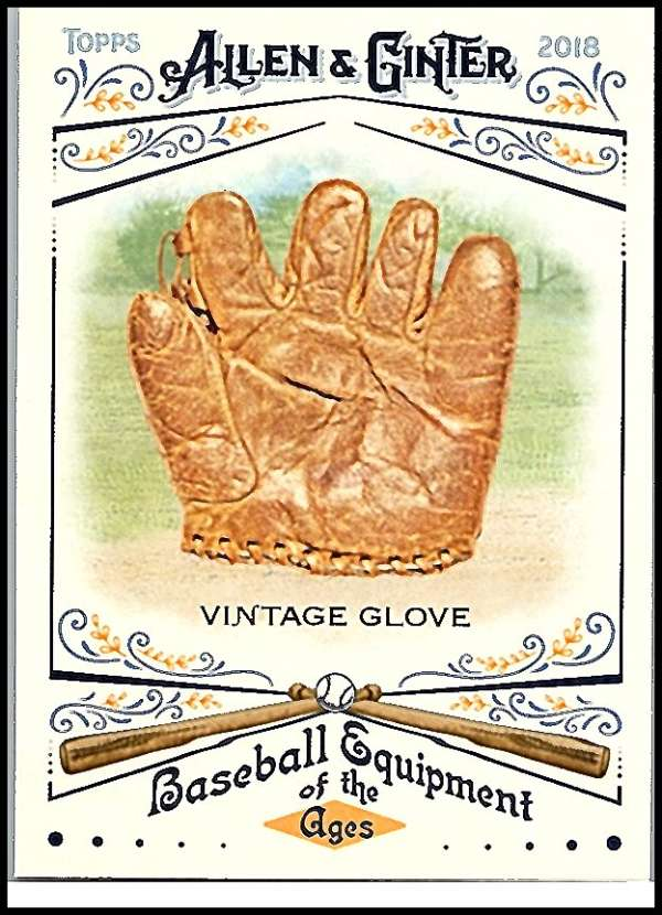 2018 Allen and Ginter  Baseball Equipment of the Ages
