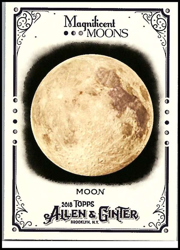 2018 Allen and Ginter  Magnificent Moons