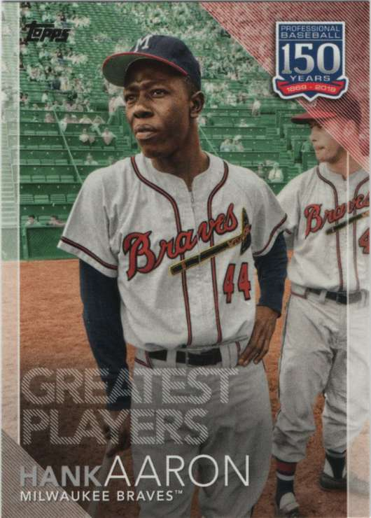 2019 Topps 150 Years of Professional Baseball #150-89 Hank Aaron NM-MT Milwaukee Braves