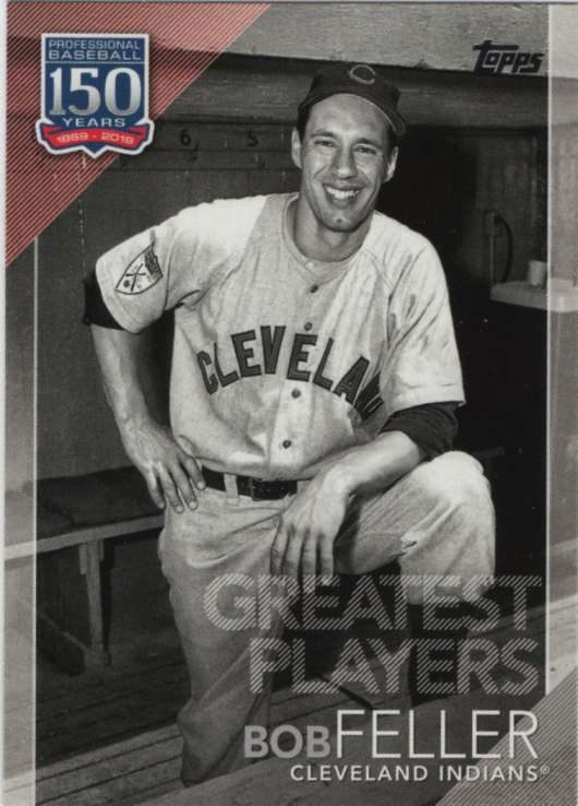 2019 Topps 150 Years of Professional Baseball #150-91 Bob Feller NM-MT Cleveland Indians