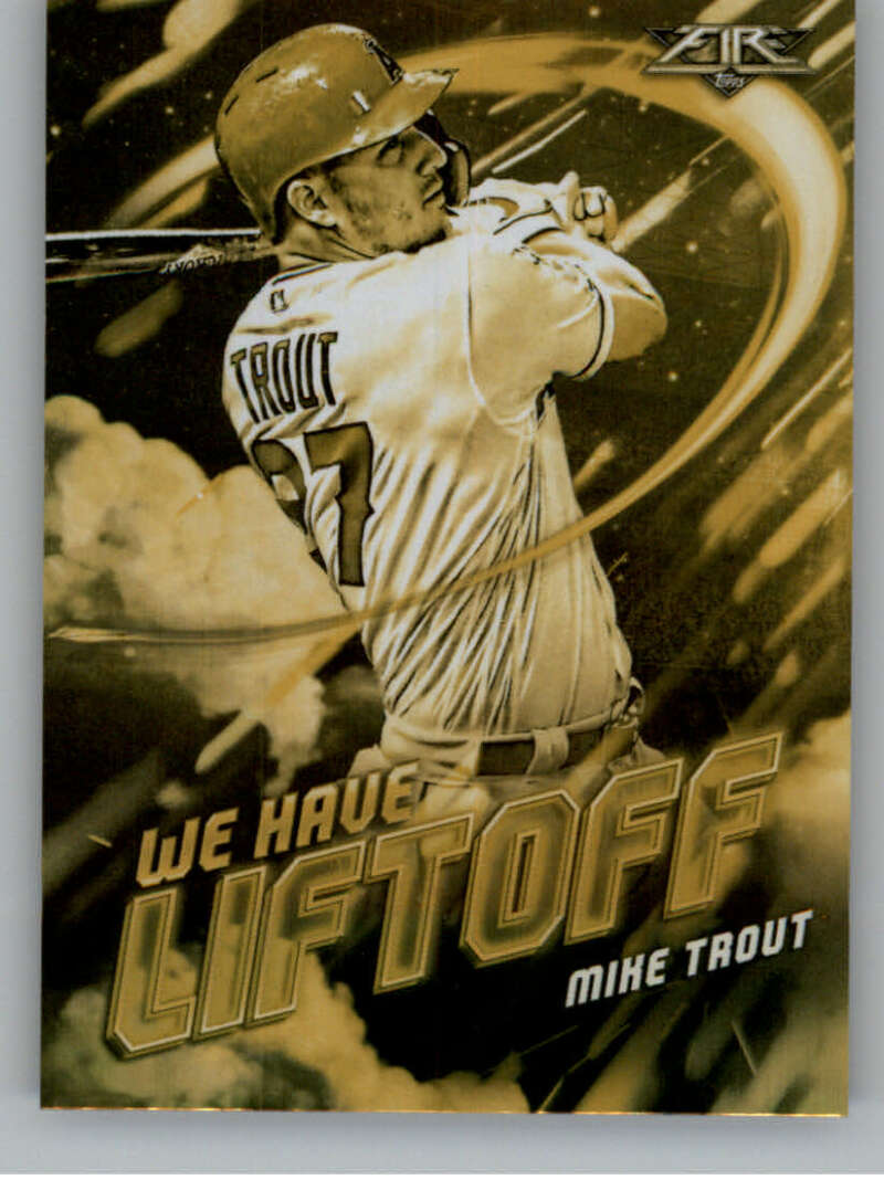 2021 Topps Fire We Have Liftoff Gold Minted
