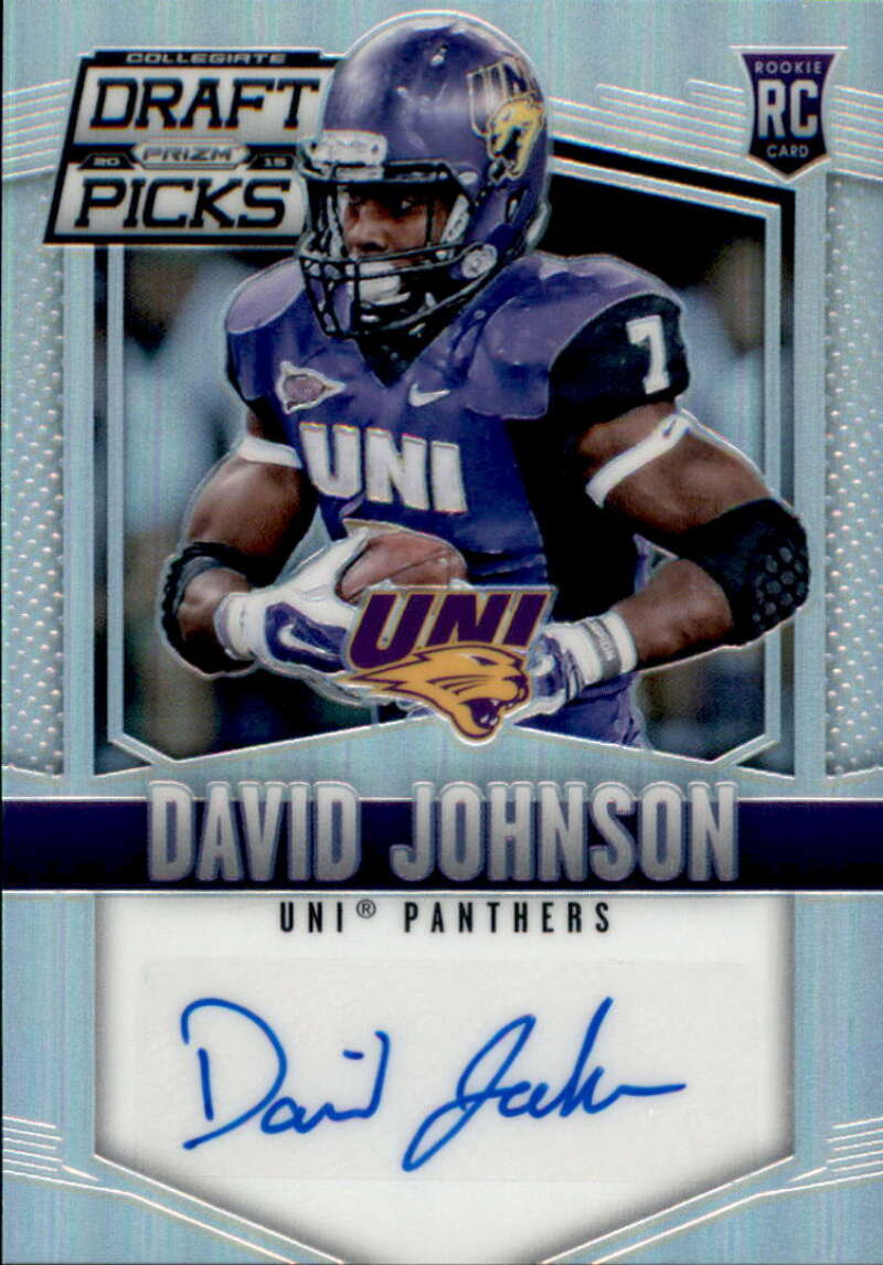 2015 Panini Prizm Collegiate Draft Picks Draft Picks Autographs Prizms #172 David Johnson Northern Iowa Panthers (RC - Rookie Card) (Autographed) NM-M