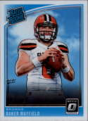2018 Donruss Optic #153 Baker Mayfield RR RC - Cleveland Browns Rated Rookie (RC - Rookie Card) NM-MT NFL