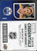 2017-18 Upper Deck MVP NHL Player Credentials Level 1 VIP Access #NHL-WG Wayne Gretzky NM-MT