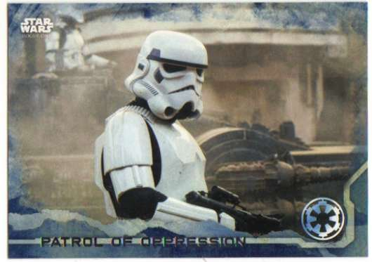 2016 Topps Star Wars Rogue One Blue Squadron #56 Patrol of Oppression
