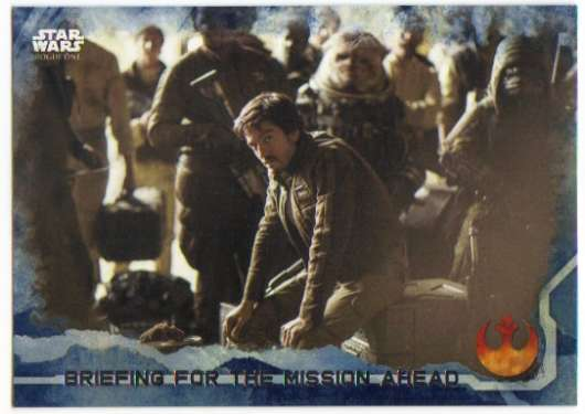 2016 Topps Star Wars Rogue One Blue Squadron #82 Briefing for the Mission Ahead