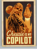 2018 Topps Solo A Star Wars Story Trading Card Smooth Sayings #SS-2 Chewie Is My Copilot