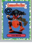 2019 Topps Garbage Pail Kids We Hate the '90s Toys Sticker B-Names Puke #4 of 18 VOID BOYD