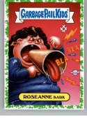 2019 Topps Garbage Pail Kids We Hate the '90s TV Sticker A-Names Puke #3 of 20 ROSEANNE BARK