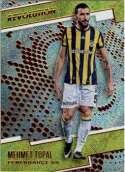 2017 Panini Revolution #114 Mehmet Topal Fenerbahce SK