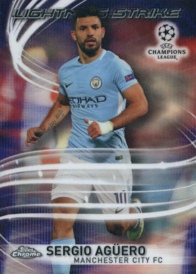 2017-18 Topps Chrome UCL UEFA Champions League Lightning Strike #LS-SA Sergio Agüero Manchester City FC Soccer Card