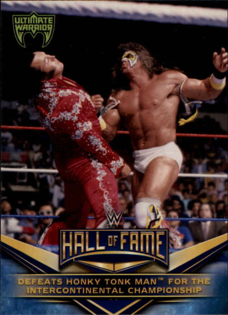 2018 Topps WWE WWE Hall of Fame Tribute Ultimate Warrior